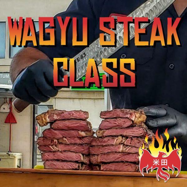 Wagyu Steak Class - May 15 Class