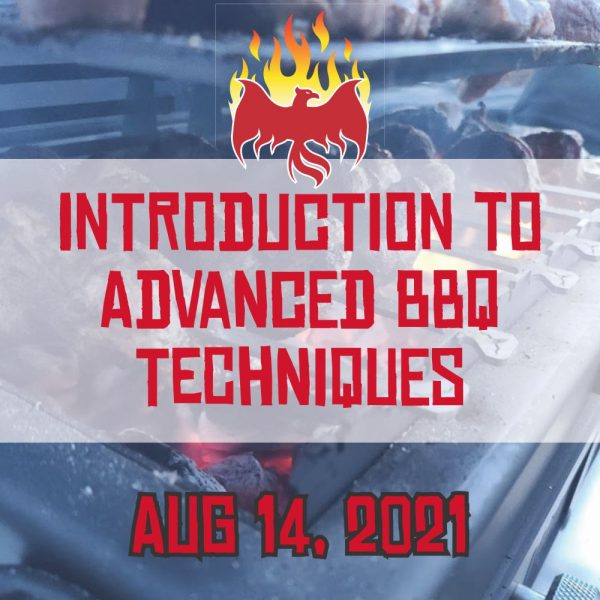Introduction to Advanced BBQ Class Aug 14