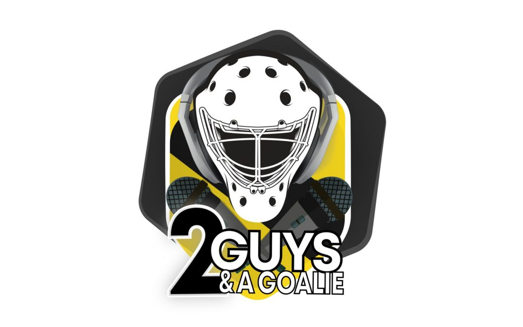 Two Guys and a Goalie – Our First Podcast Sponsorship!